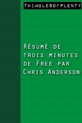 Résumé de 3 minutes du livre Free de Chris Anderson