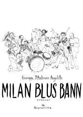 MILAN BLUS BANN 2 volume: romanzo