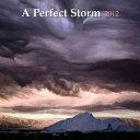 A Perfect Storm 2012 Calendar PDF