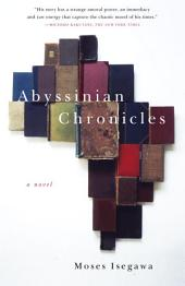 Abyssinian Chronicles: A Novel