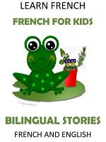 Learn French: French for Kids - Bilingual Stories in English and French
