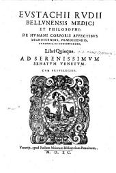 De humani corporis affectibus dignoscendis, praedicendis, curandis, & conservandis: Volume 1