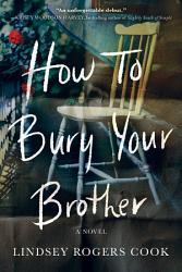 How To Bury Your Brother Book PDF