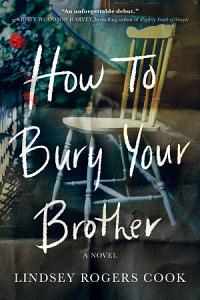 How to Bury Your Brother Book