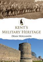 Kent's Military Heritage