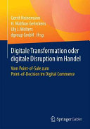 Digitale Transformation oder digitale Disruption im Handel PDF
