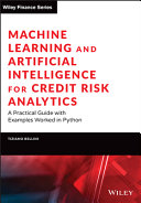 Machine Learning and Artificial Intelligence for Credit Risk Analytics PDF