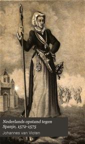Nederlands opstand tegen Spanje, 1572-1575: Volume 3
