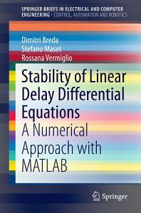 Stability of Linear Delay Differential Equations PDF