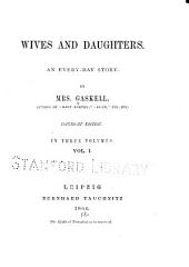 Wives and Daughters: An Every-day Story, Volume 1
