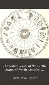 The Native Races of the Pacific States of North America: Civilized nations