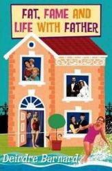 Fat Fame And Life With Father Book PDF