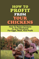 How To Profit From Your Chickens