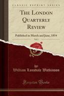 The London Quarterly Review  Vol  2 PDF