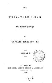 The Privateer's-man One Hundred Years Ago: Volume 1