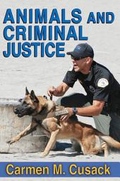 Animals and Criminal Justice