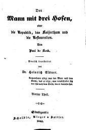 Paul de Kock's humoristische Romane, deutsch bearbeitet von Heinrich Elsner: Band 18