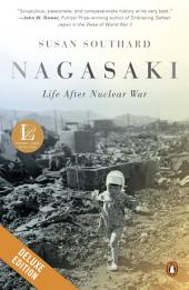 Nagasaki Deluxe: Life After Nuclear War