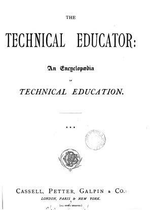 The technical educator  an encyclop  dia