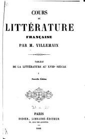 Cours de littérature française: tableau de la littérature au XVII-e siècle