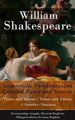 Gesammelte Versdichtungen   Collected Poetry and Sonnets   Zweisprachige Ausgabe  Deutsch Englisch    Bilingual edition  German English  PDF
