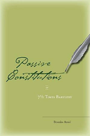 Passive Constitutions  Or  7 1 2 Times Bartleby PDF