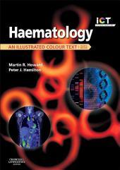 Haematology E-Book: An Illustrated Colour Text, Edition 4