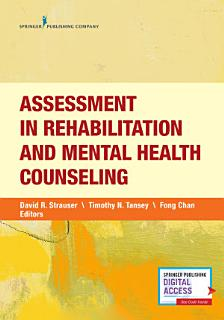 Assessment in Rehabilitation and Mental Health Counseling Book