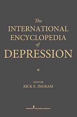 The International Encyclopedia of Depression PDF