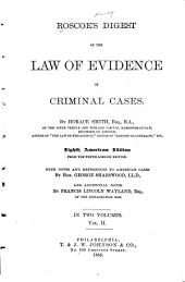Roscoe's Digest of the Law of Evidence in Criminal Cases: Volume 2