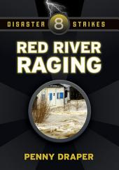 Red River Raging: Disaster Strikes! #8