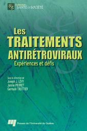 Les Traitements Antirétroviraux: Expériences et Défis