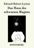 Das Haus des schwarzen Magiers PDF