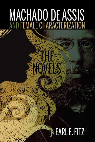Download Machado de Assis and Female Characterization Book