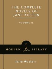 The Complete Novels of Jane Austen, Volume 2: Emma, Northanger Abbey, Persuasion