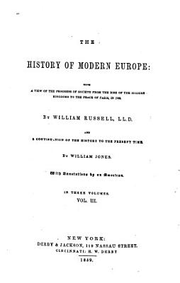 pt  III  From the peace of Paris in 1763 to the treaty of Amiens  in 1802  pt  IV  From the treaty of Amiens  in 1802  to the death of Alexander I  The Russian emperor  in 1825 PDF