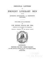 Original Letters of Eminent Literary Men: Of the Sixteenth, Seventeenth, and Eighteenth Centuries