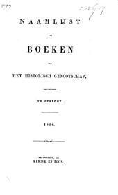 Naamlijst der boeken van het Historisch Genootschap, gevestigd te Utrecht