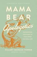 Mama Bear ApologeticsTM PDF