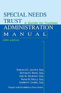 Special Needs Trust Administration Manual Book