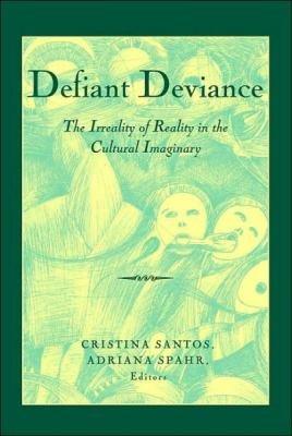Defiant Deviance