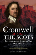 Cromwell Against the Scots