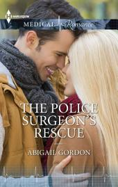 The Police Surgeon's Rescue