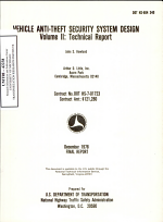Vehicle Anti-theft Security System Design. Volume II: Technical Report. Final Report