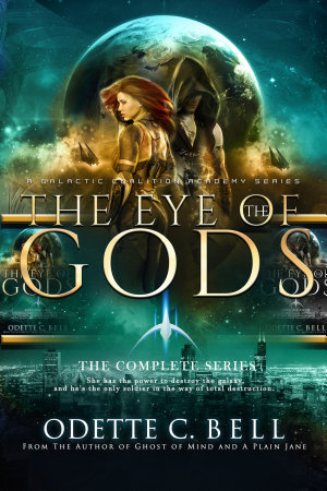 The Eye of the Gods  The Complete Series