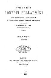 Opera omnia: Ex editione Veneta, pluribus tum additis tum correctis, Volume 9