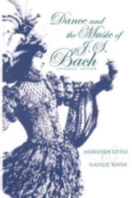 Dance and the Music of J S  Bach