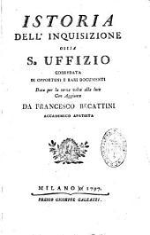 Istoria dell' Inquisizione ossia S. Uffizio