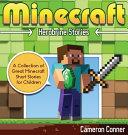 Minecraft Herobrine Stories  A Collection of Great Minecraft Short Stories for Children PDF
