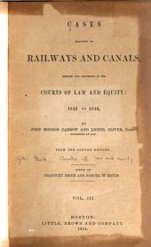 Cases Relating to Railways and Canals: 1842-1846